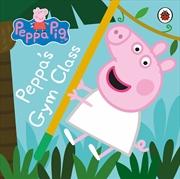 Peppa Pig: Peppas Gym Class