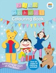 Play School: New Edition