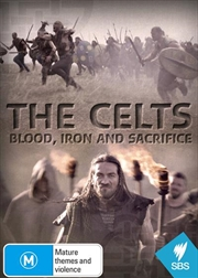Celts - Blood, Iron And Sacrifice