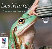 Les Murray: Selected Poems | Audio Book
