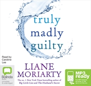 Truly Madly Guilty | Audio Book