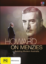 Howard On Menzies - Building Modern Australia