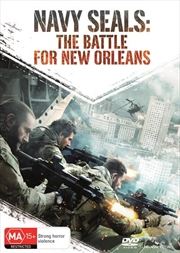 Navy Seals - The Battle For New Orleans