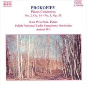Prokofiev Piano Concertos No 2 Op 16 No 5 Op 55
