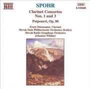 Spohr Clarinet Concertos 1 & 3