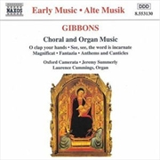 Gibbons:Choral & Organ Music | CD