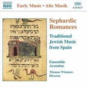 Sephardic Romances: Traditional Jewish Music from Spain | CD
