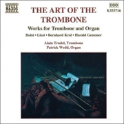 The Art of The Trombone - Works for Trombone and Organ
