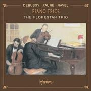 Debussy/Ravel/Faure Piano Trios