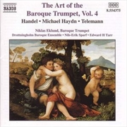 Art of the Baroque Trumpet Vol 4 - Handel/Haydn/Telemann