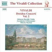 Vivaldi:Dresden Concerti Vol 2 | CD