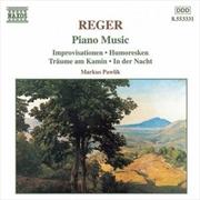 Reger:Piano Music