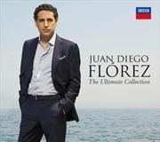 Juan Diego Florez: Ultimate Co | CD