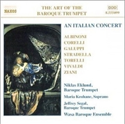 An Italian Concert - Albinoni/Corelli/Galuppi/Stradella/Torelli/Vivaldi/Ziani