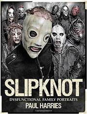 Slipknot Dysfunctional Family Portraits | Paperback Book
