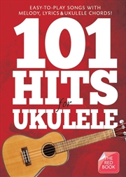 101 Hits For Ukulele: The Red Book | Paperback Book