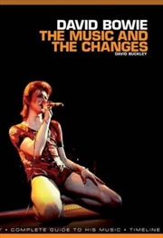 David Bowie: The Music and the Changes | Paperback Book