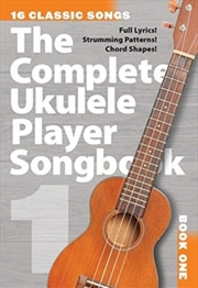Complete Ukulele Player Songbook 1 | Paperback Book