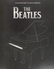 Legendary Piano Series: The Beatles | Paperback Book
