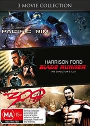 Pacific Rim / Blade Runner / 300