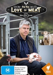 For The Love Of Meat With Matthew Evans | DVD
