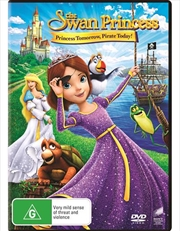 Swan Princess - Princess Tomorrow, Pirate Today, The | DVD