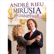 Andre Rieu Presents Mirusia: Always & Forever | DVD