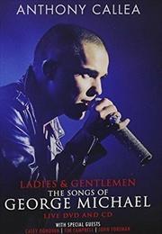 Ladies and Gentleman The Songs Of George Michael
