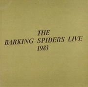 Barking Spiders Live 1993
