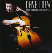 Chilled Out Cello At The Movies | CD