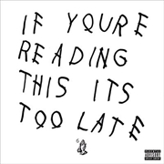 If You're Reading This It's Too Late | CD