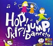 Hop Skip Jump Dance