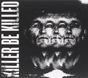 Killer Be Killed | CD