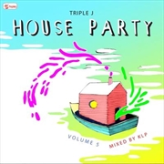 Triple J House Party