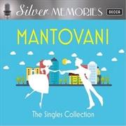 Silver Memories- The Magic Of Mantovani | CD