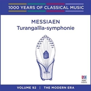 Messiaen: Turangalîla-symphonie (1000 Years Of Classical Music, Vol 92)