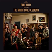 Paul Kelly Presents The Merri Soul Sessions | CD
