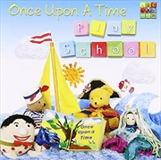 Play School- Once Upon A Time