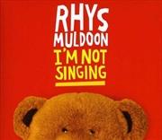 I'm Not Singing