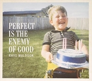 Perfect Is The Enemy Of Good | CD