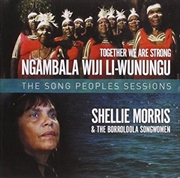 Together We Are Strong- The Song People's Sessions