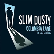 Columbia Lane- The Last Sessions | CD