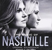 Music Of Nashville- Original Soundtrack Season 3, Volume 2, The | CD