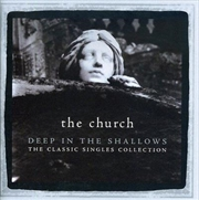Deep In The Shallows- The Classic Singles Collection | CD