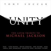 Unity- The Latin Tribute To Michael Jackson | CD