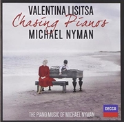 Chasing Pianos - The Piano Music Of Michael Nyman | CD