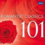 101 Romantic Classics | CD