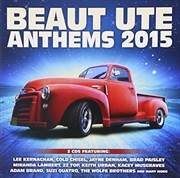 Beaut Ute Anthems 2015