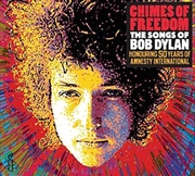 Chimes Of Freedom- The Songs Of Bob Dylan, Honouring 50 Years Of Amnesty International