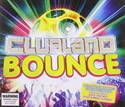 Clubland Bounce Anthems
